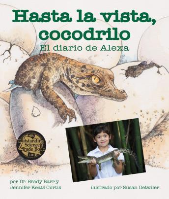 Hasta la vista, cocodrilo: El diario de Alexa