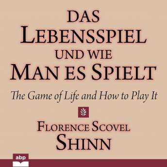 Lebensspiel und wie man es spielt, Das: The Game of Life and How to Play It