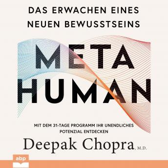 Metahuman: Das Erwachen eines neuen Bewusstseins. Mit dem 31-Tage Programm Ihr unendliches Potenzial