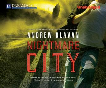 Nightmare City, Andrew Klavan