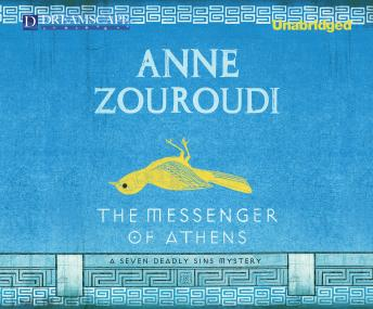 Messenger of Athens: A Seven Deadly Sins Mystery, Anne Zouroudi