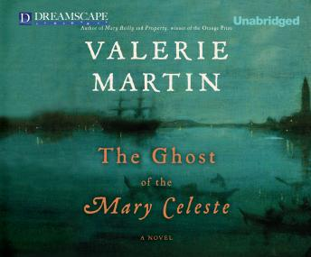 Ghost of the Mary Celeste, Valerie Martin