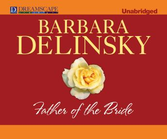 Father of the Bride, Barbara Delinsky