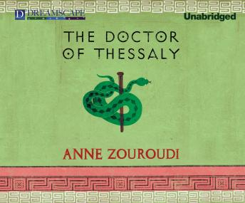 Doctor of Thessaly: A Seven Deadly Sins Mystery, Anne Zouroudi