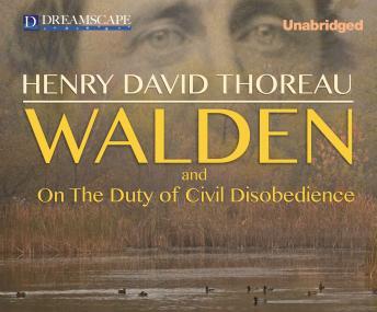 Walden: Or, Life in the Woods, Henry David Thoreau