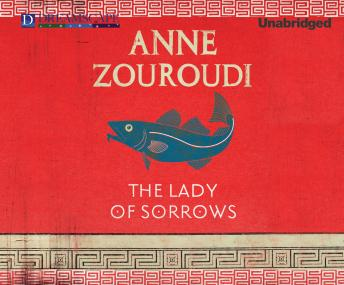 Lady of Sorrows: A Seven Deadly Sins Mystery, Anne Zouroudi