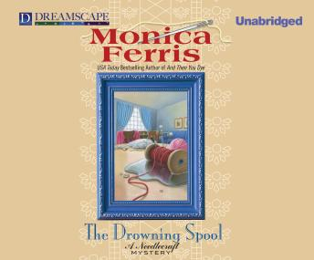 The Drowning Spool: A Needlecraft Mystery