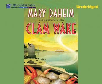 Clam Wake: A Bed-and-Breakfast Mystery, Mary Daheim