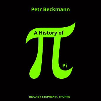 Download History of Pi by Petr Beckmann