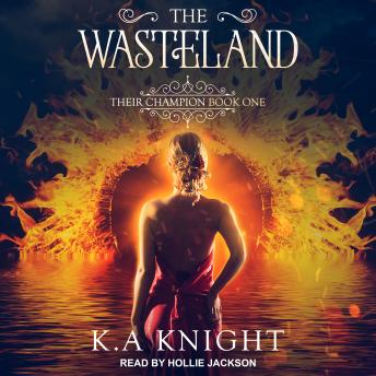 Download Wasteland: Their Champion Book One by K.A. Knight
