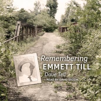 Download Remembering Emmett Till by Dave Tell
