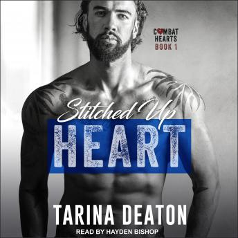 Stitched Up Heart, Tarina Deaton