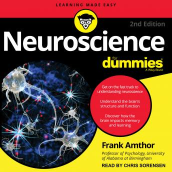 Neuroscience For Dummies: 2nd Edition
