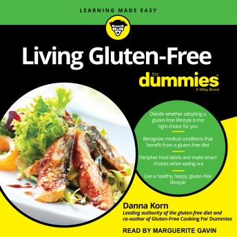Living Gluten-Free For Dummies: 2nd Edition, Danna Korn
