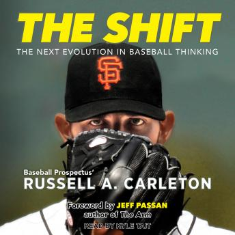The Shift: The Next Evolution in Baseball Thinking