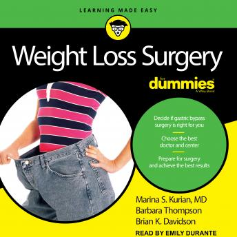 Weight Loss Surgery For Dummies: 2nd Edition