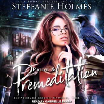 Pride and Premeditation, Steffanie Holmes