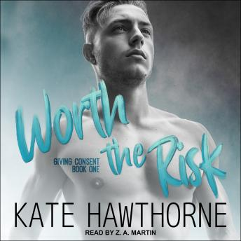 Worth the Risk, Kate Hawthorne