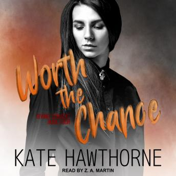 Download Worth the Chance by Kate Hawthorne