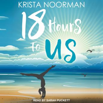 Download 18 Hours To Us by Krista Noorman