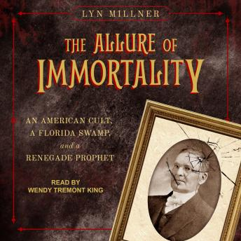 Allure of Immortality: An American Cult, a Florida Swamp, and a Renegade Prophet sample.