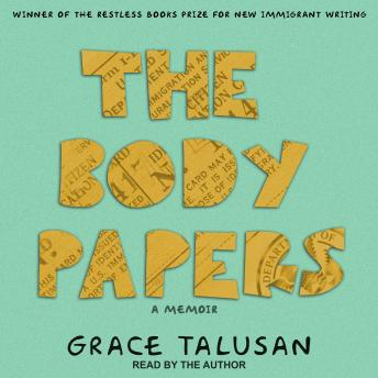 Body Papers, Grace Talusan
