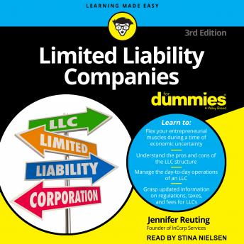 Limited Liability Companies For Dummies: 3rd Edition