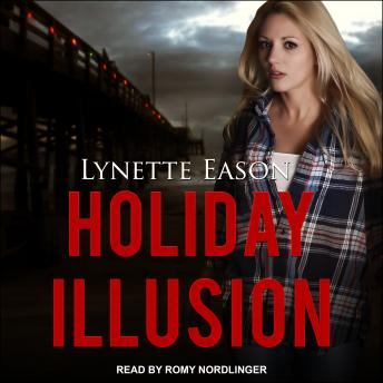 Holiday Illusion, Audio book by Lynette Eason