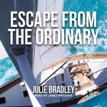 Download Escape from the Ordinary by Julie Bradley