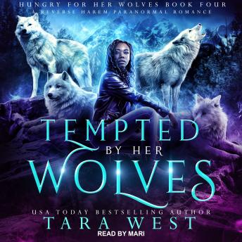 Tempted by Her Wolves: A Reverse Harem Paranormal Romance
