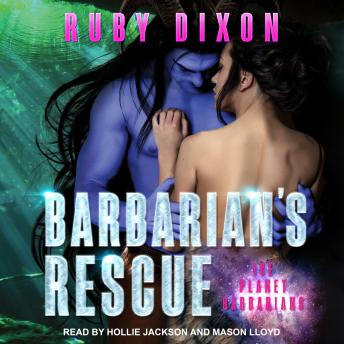 Barbarian's Rescue, Audio book by Ruby Dixon