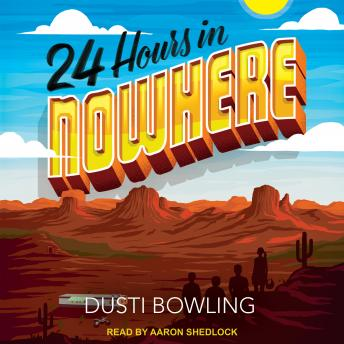 Download 24 Hours in Nowhere by Dusti Bowling