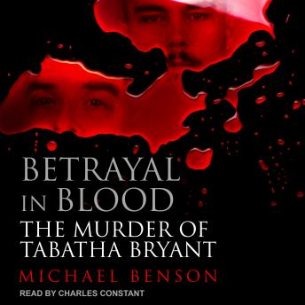 Download Betrayal in Blood: The Murder of Tabatha Bryant by Michael Benson