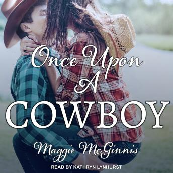 Once Upon a Cowboy, Maggie Mcginnis