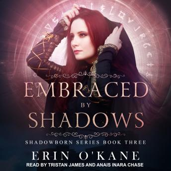 Embraced by Shadows