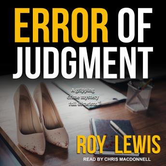 Error of Judgment, Roy Lewis