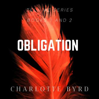 Download Obligation (Tell me Book 1 and 2) by Charlotte Byrd