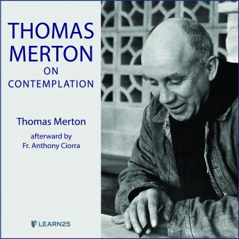 Thomas Merton on Contemplation