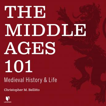 Middle Ages 101: Medieval History and Life details
