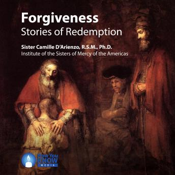 Forgiveness: Stories of Redemption, Camille D'arienzo