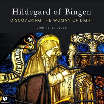 Hildegard of Bingen: Discovering the Woman of Light details