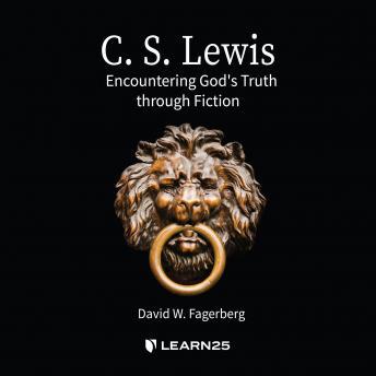 C. S. Lewis: Encountering God Through Fiction details