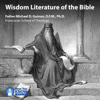 Wisdom Literature of the Bible, Michael D. Guinan