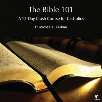 How to Read and Understand Your Bible, Michael D. Guinan
