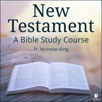 New Testament: A Bible Study Course details
