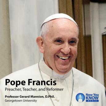 Pope Francis: Preacher, Teacher, and Reformer, Gerard Mannion