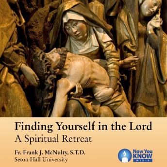Finding Yourself in the Lord: A Spiritual Retreat sample.