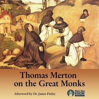 Thomas Merton on the Great Monks