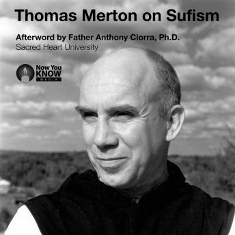 Thomas Merton on Sufism