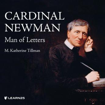 Saint John Henry Newman: Man of Letters details